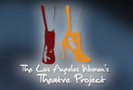 The Los Angeles Women's Theatre Project